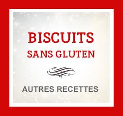 Autre suggestions de recettes de biscuits sans gluten