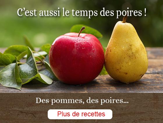 C'est aussi le temps des poires. Des pommes, des poires... Plus de recettes.
