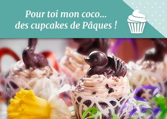 Pour toi mon coco... des cupcakes de Pâques !